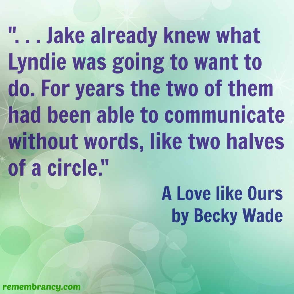 love like ours quote