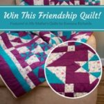 thumbnail_Win This Friendship Quilt!