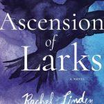 Ascenion of Larks Rachel Linden