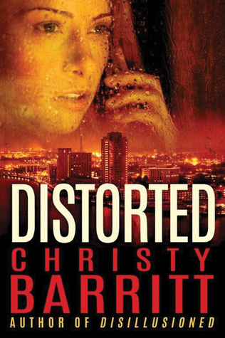 distorted christy barritt