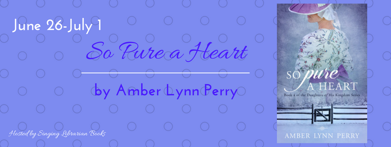 So Pure a Heart Amber Lynn Perry