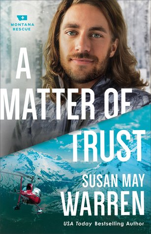 A Matter of Trust Susan May Warren
