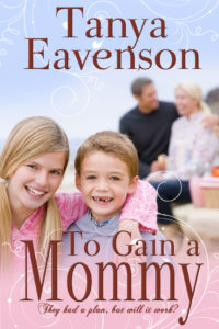 To Gain a Mommy Tanya Eavenson
