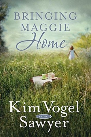 Bringing Maggie Home Kim Vogel Sawyer