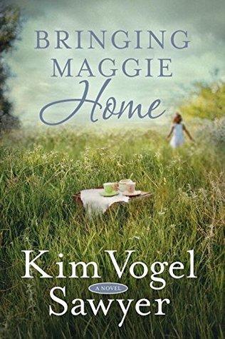 Bringing Maggie Home Kim Vogel Sawyer