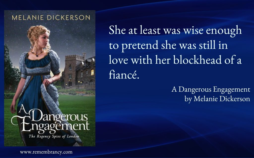 Dangerous Engagement Melanie Dickerson