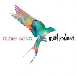 Glory Song Matt Redman