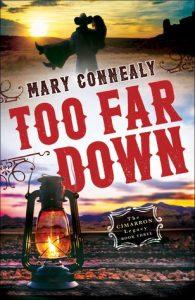 Too Far Down Connealy
