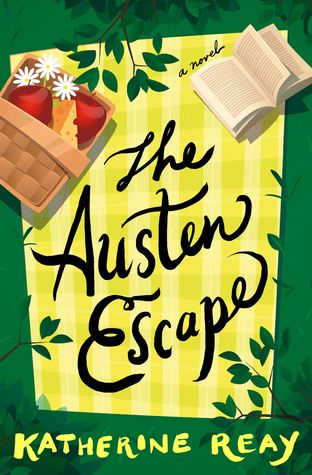 The Austen Escape Katherine Reay