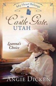 My Heart Belongs in Castle Gate, Utah Angie Dicken