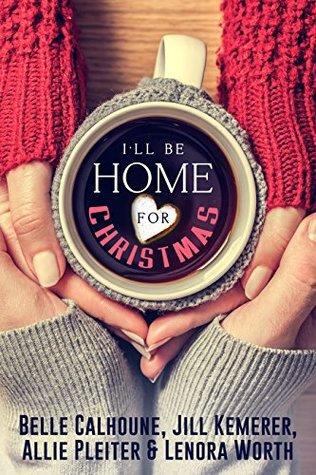 I'll Be Home for Christmas Bonnie Calhoune