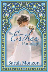 The Esther Paradigm Sarah Monzon
