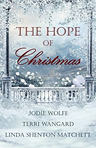 The Hope of Christmas Jodie Wolfe