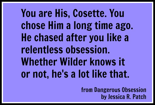 Dangerous Obsession Jessica R. Patch