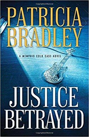 Justice Betrayed Patricia Bradley