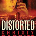 distorted christy barritt