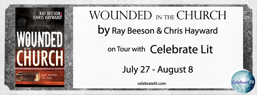 Wounded in the Church Ray Beason & Chris Hayward