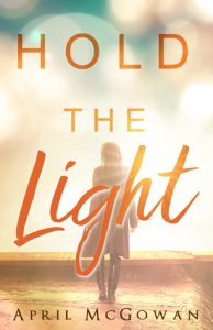 Hold the Light April McGowan