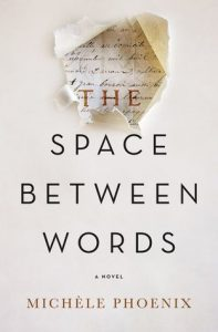 Space Between Words Michele Phoenix