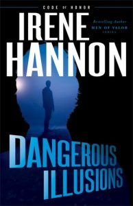 Dangerous Illusions Irene Hannon