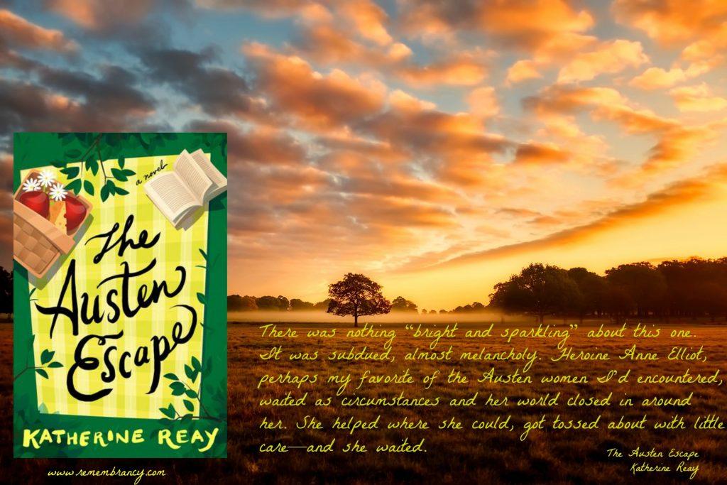 The Austen Escape Katherine Reay