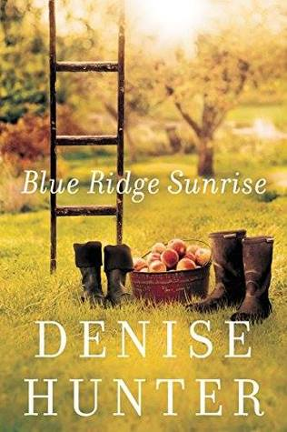 Blue Ridge Sunrise Denise Hunter