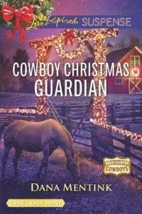 Cowboy Christmas Guardian Dana Mentink