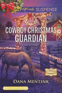 Cowboy Christmas Guardian Dana Metink