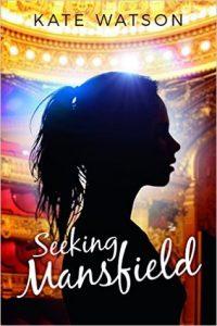 Seeking Mansfield Kate Watson