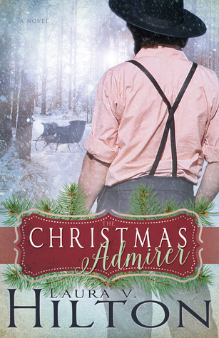 The Christmas Admirer Laura V. Hilton