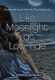 Like Moonlight at Low Tide Nicole Quigley