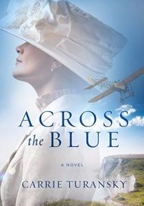 Across the Blue Carrie Turansky