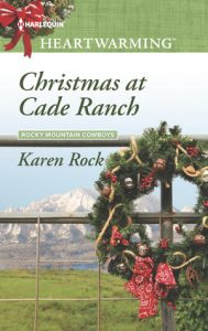 Christmas at Cade Ranch Karen Rock
