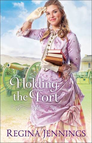 Holding the Fort Regina Jennings