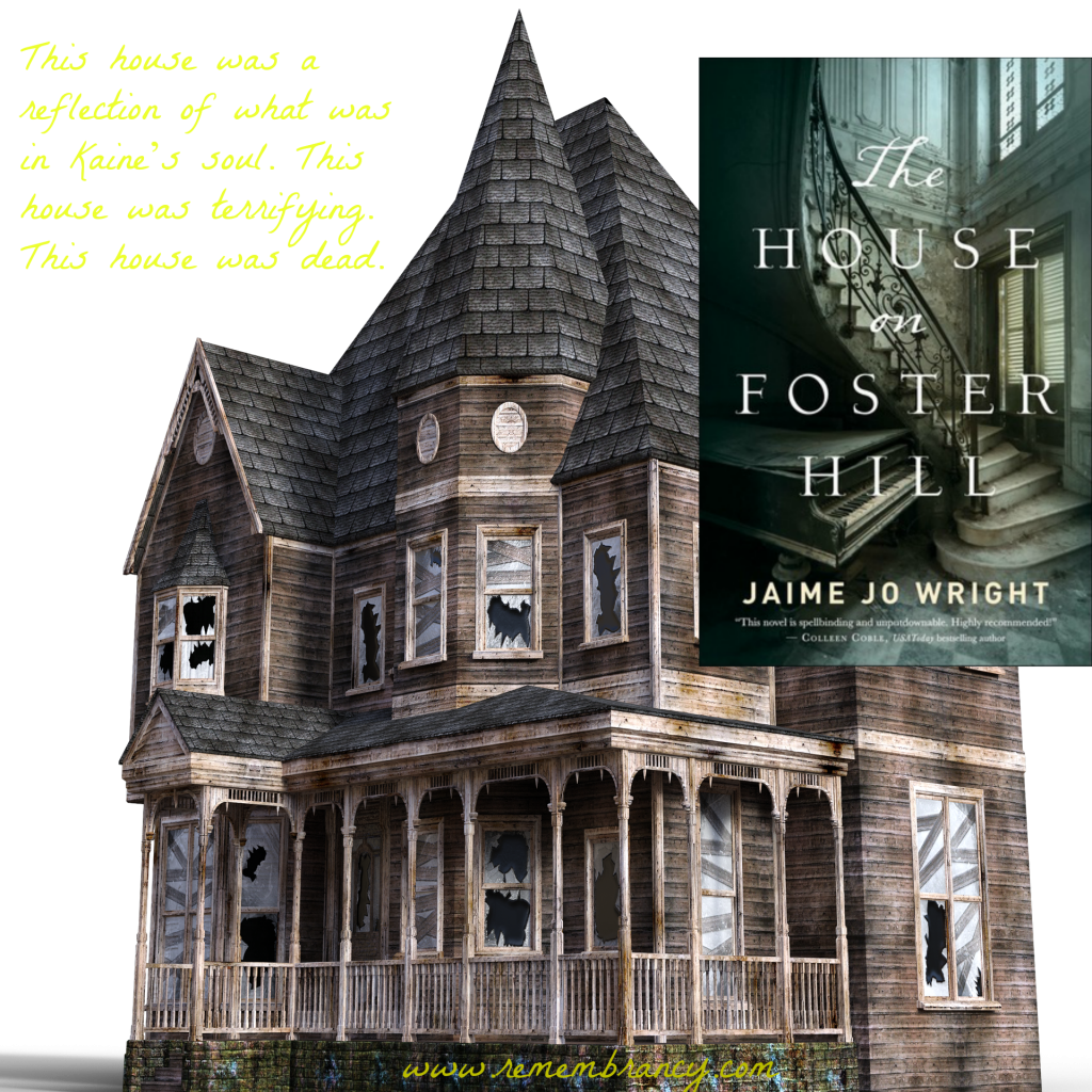 The House of Foster Hill Jaime Jo Wright