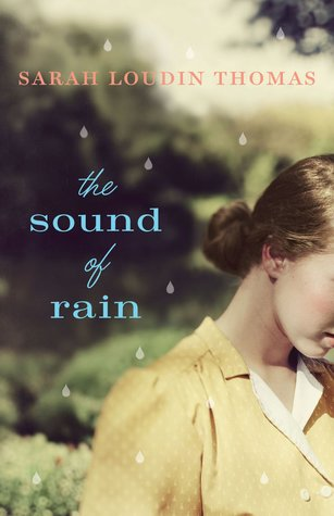 The Sound of Rain Sarah Loudin Thomas