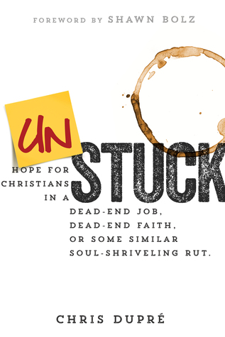 Saturday Spotlight: Unstuck Chris Dupre