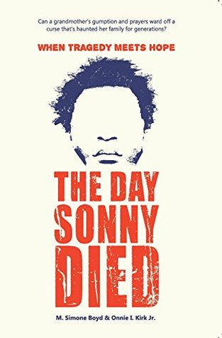 First Line Friday The Day Sonny Died
