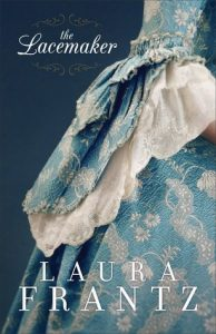 The Lacemaker Laura Frantz