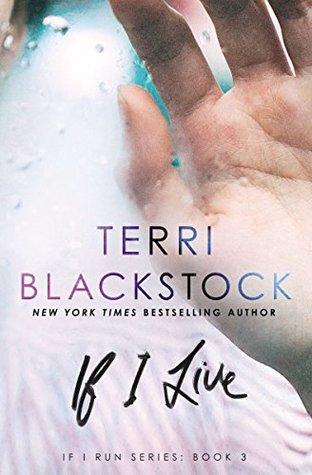 If I Live Terri Blackstock
