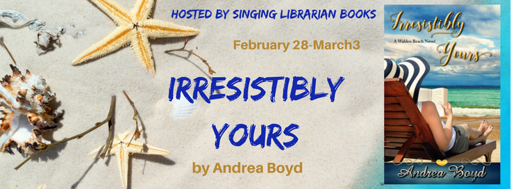 Irresistibly Yours by Andrea Boyd