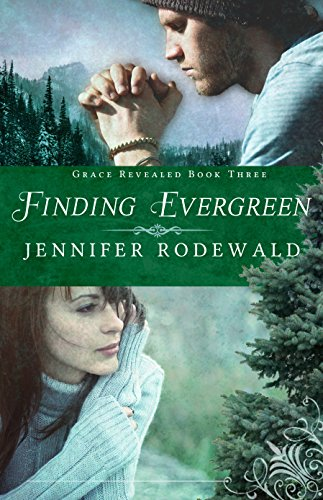 Finding Evergreen Jennifer Rodewald