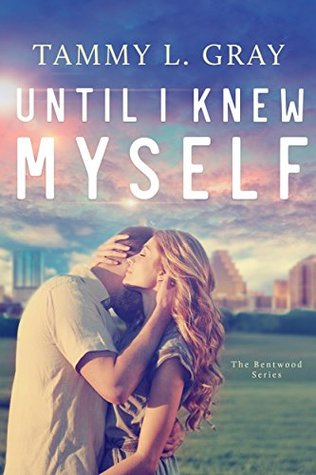 Until I Knew Myself Tammy L. Gray