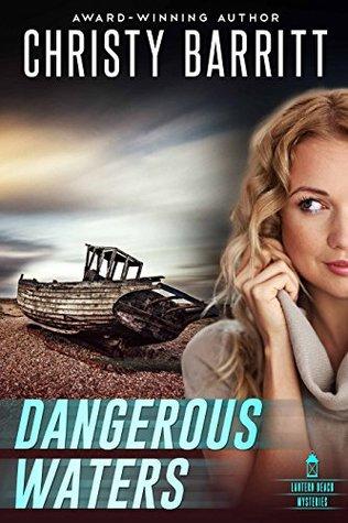 dangerous waters christy barritt