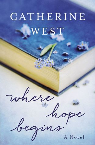 Where Hope Begins Catherine West