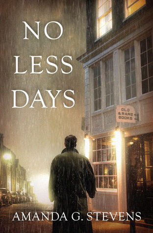 No Less Days Amanda G. Stevens