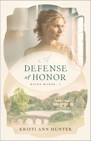 A Defense of Honor by Kristi Ann Hunter