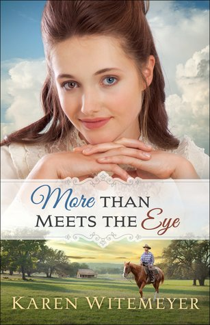 More than meets the eye Karen Witemeyer
