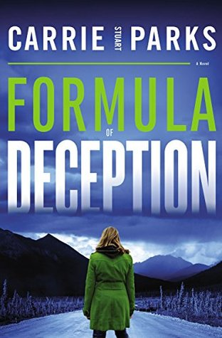Formula of Deception by Carrie Stuart Parks