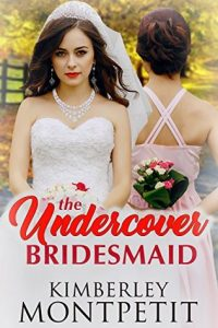 The Under Cover Bridesmaid